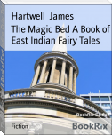 The Magic Bed A Book of East Indian Fairy Tales