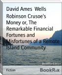 Robinson Crusoe's Money or, The Remarkable Financial Fortunes and Misfortunes of a Remote Island Community