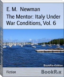 The Mentor: Italy Under War Conditions, Vol. 6
