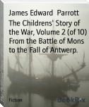 The Childrens' Story of the War, Volume 2 (of 10) From the Battle of Mons to the Fall of Antwerp.