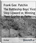 The Battleship Boys' First Step Upward or, Winning Their Grades as Petty Officers