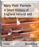 A Short History of England Ireland and Scotland