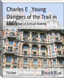 Dangers of the Trail in 1865