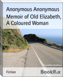 Memoir of Old Elizabeth, A Coloured Woman