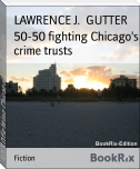 50-50 fighting Chicago's crime trusts