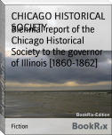 Biennial report of the Chicago Historical Society to the governor of Illinois [1860-1862]