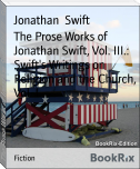 The Prose Works of Jonathan Swift, Vol. III.: Swift's Writings on Religion and the Church, Vol. I.