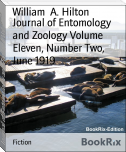 Journal of Entomology and Zoology Volume Eleven, Number Two, June 1919