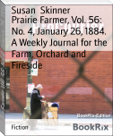Prairie Farmer, Vol. 56: No. 4, January 26, 1884. A Weekly Journal for the Farm, Orchard and Fireside