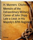 Memoirs of the Extraordinary Military Career of John Shipp        Late a Lieut. in His Majesty's 87th Regiment