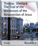 The Trial of the Witnessses of the Resurrection of Jesus Christ