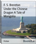 Under the Chinese Dragon A Tale of Mongolia