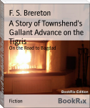 A Story of Townshend's Gallant Advance on the Tigris