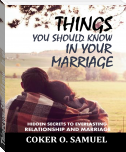Things you Should know    In your Marriage