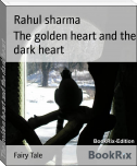 The golden heart and the dark heart
