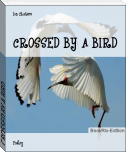 CROSSED BY A BIRD