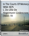 In The Courts Of Memory 1858-1875