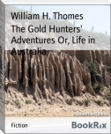 The Gold Hunters' Adventures Or, Life in Australia