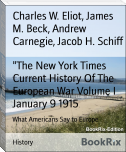 """The New York Times Current History Of The European War Volume I January 9 1915"