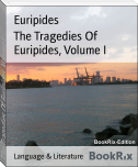 The Tragedies Of Euripides, Volume I