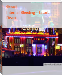 Internal Bleeding - Tatort Disco