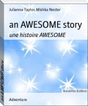an AWESOME story