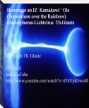 Hommage an IZ.-Electrophorus-Lichtvirus.Th. Glantz http://www.youtube.com/watch?v=d5kUpKbws40