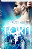 Torn (Life Tree - Master Trooper) Book 1