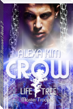 Crow (Life Tree - Master Trooper) Book 2