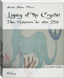 Legacy of the Crystal