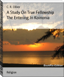 A Study On True Fellowship The Entering In Koinonia