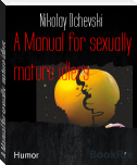 A Manual for sexually  mature idlers