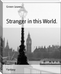 Stranger in this World.