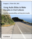 Using Audio Bibles to Make Disciples in Oral Cultures