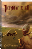 The Dying of the Light: End