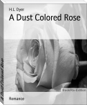 A Dust Colored Rose