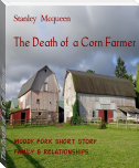The Death of  a Corn Farmer