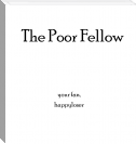 The Poor Fellow: Chapter One