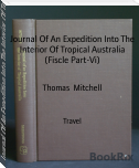 Journal Of An Expedition Into The Interior Of Tropical Australia (Fiscle Part-Vi)