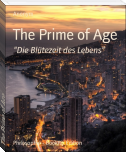 The Prime of Age