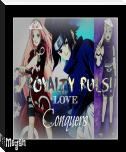Royalty Rules, Love Conquers