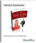 How to Become the Girl That Men Adore