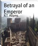 Betrayal of an Emperor