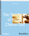 The Teachings of Radha Charan Das