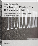 The Isolated Diaries: The Holocaust of 1941