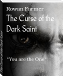 The Curse of the Dark Saint