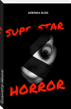 Superstar Horror