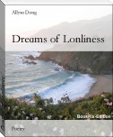 Dreams of Lonliness