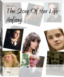 The Story Of Her Life- Anfang