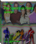 The Spectrum Force Volume Two